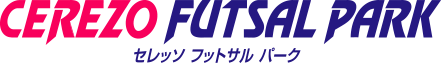 CEREZO FUTSAL PARK-seressofuttosarupaku-:seresso大阪体育俱乐部
